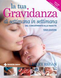 Tecniche Nuove - La tua gravidanza di settimana in settimana
