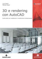 Tecniche Nuove - 3D e rendering con AutoCAD