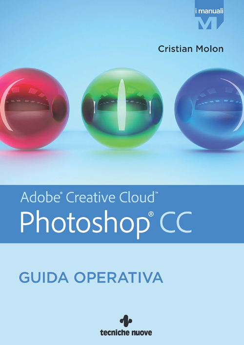 Tecniche Nuove - Photoshop CC