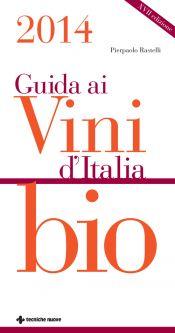 Tecniche Nuove - Guida ai vini d'Italia bio 2014