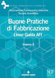Tecniche Nuove - Buone Pratiche di Fabbricazione - Volume X