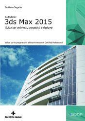 Tecniche Nuove - Autodesk 3ds Max 2015