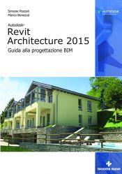 Tecniche Nuove - Autodesk Revit Architecture 2015