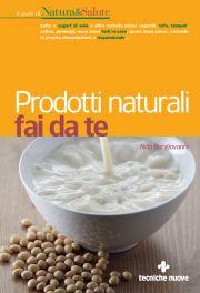 Tecniche Nuove - Prodotti naturali fai da te