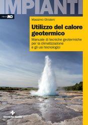 Tecniche Nuove - Utilizzo del calore geotermico