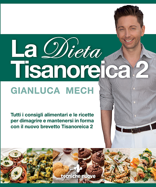 Tecniche Nuove - La Dieta Tisanoreica 2