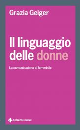 Tecniche Nuove - Il linguaggio delle donne