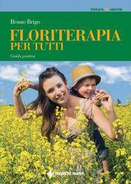Tecniche Nuove - Floriterapia per tutti
