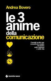 Tecniche Nuove - Le 3 anime della comunicazione