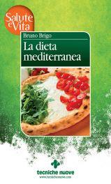 Tecniche Nuove - La dieta mediterranea