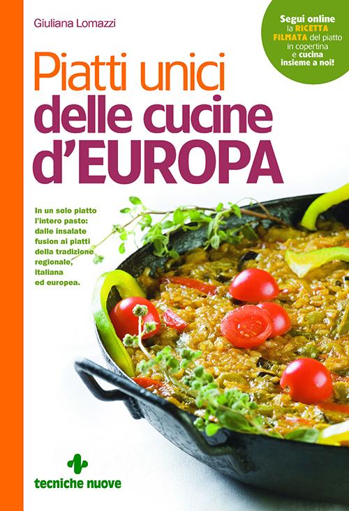 Tecniche Nuove - Piatti unici delle cucine d'Europa