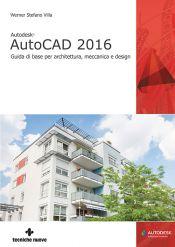 Tecniche Nuove - Autodesk AutoCAD 2016