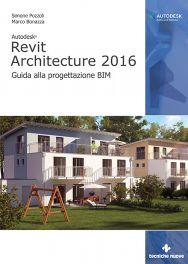 Tecniche Nuove - Autodesk Revit Architecture 2016