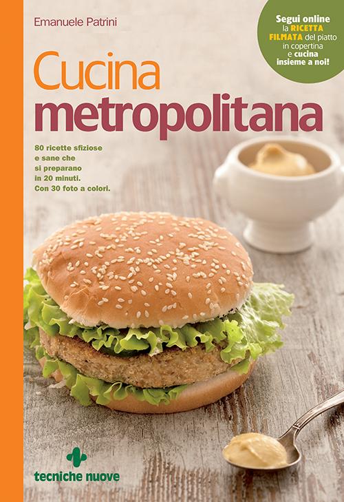Tecniche Nuove - Cucina metropolitana