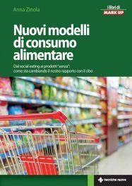 Tecniche Nuove - Nuovi modelli di consumo alimentare