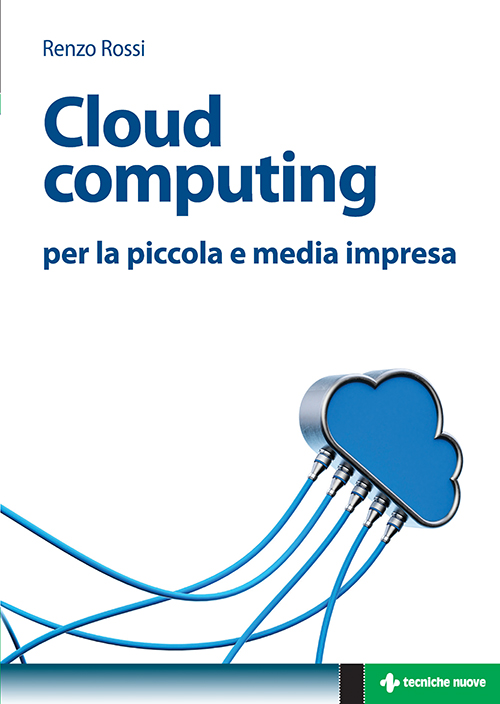 Tecniche Nuove - Cloud computing
