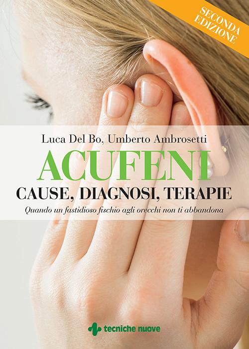 Tecniche Nuove - Acufeni - Cause