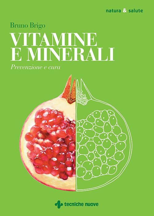 Tecniche Nuove - Vitamine e minerali