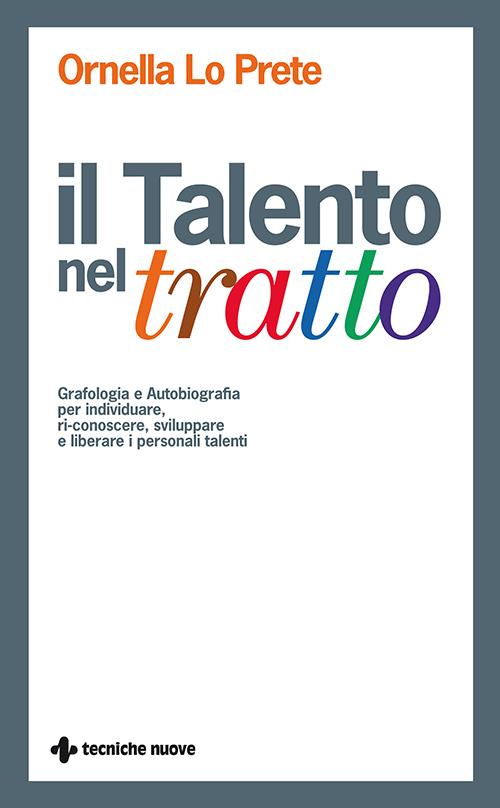 Tecniche Nuove - Il Talento nel tratto
