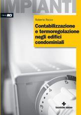 Contabilizzazione e termoregolazione negli edifici condominiali