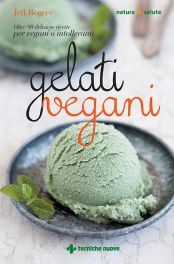 Tecniche Nuove - Gelati vegani
