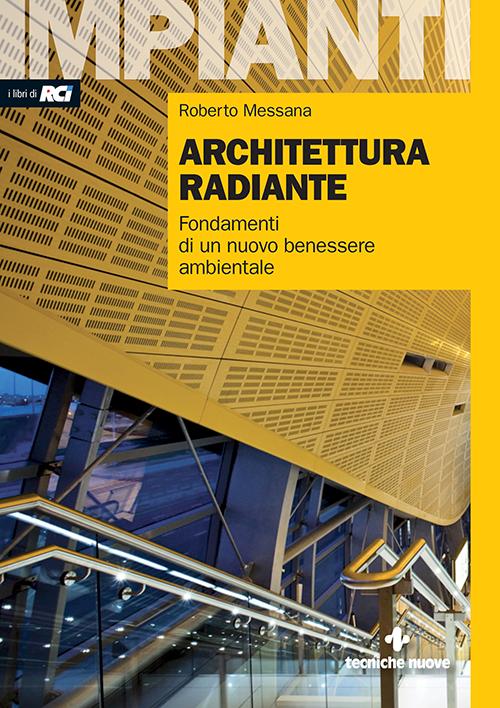 Tecniche Nuove - Architettura radiante