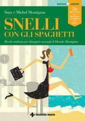 Tecniche Nuove - Snelli con gli spaghetti