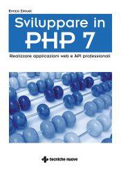 Tecniche Nuove - Sviluppare in PHP 7