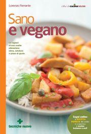 Tecniche Nuove - Sano e vegano