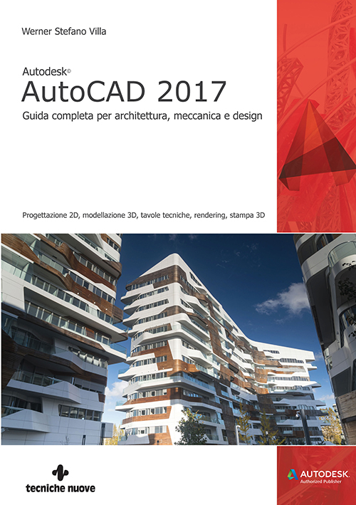 Tecniche Nuove - Autodesk AutoCAD 2017