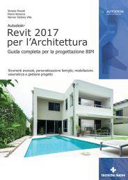 Tecniche Nuove - Autodesk Revit 2017 per l'Architettura
