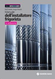 Tecniche Nuove - Manuale dell'installatore frigorista