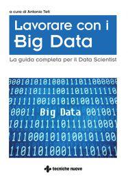 Tecniche Nuove - Lavorare con i Big Data