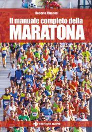 Tecniche Nuove - Il manuale completo della Maratona