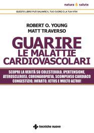 Tecniche Nuove - Guarire le malattie cardiovascolari