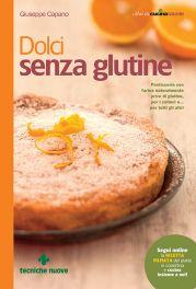 Tecniche Nuove - Dolci senza glutine
