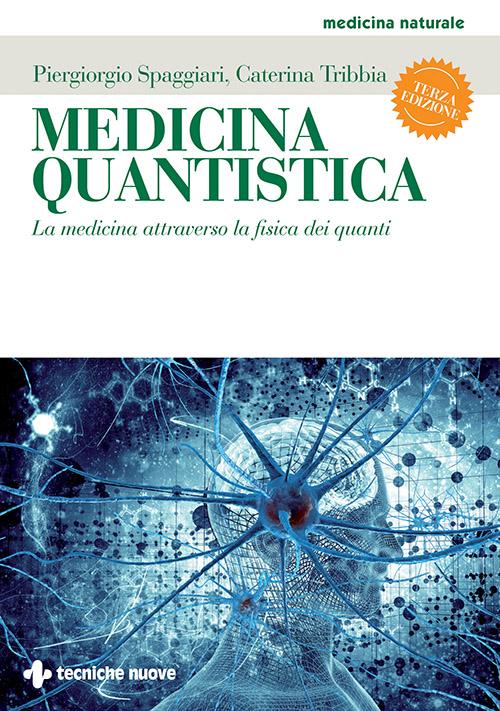 Tecniche Nuove - Medicina quantistica