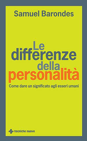 Tecniche Nuove - Le differenze della personalità