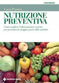 Tecniche Nuove - Nutrizione preventiva