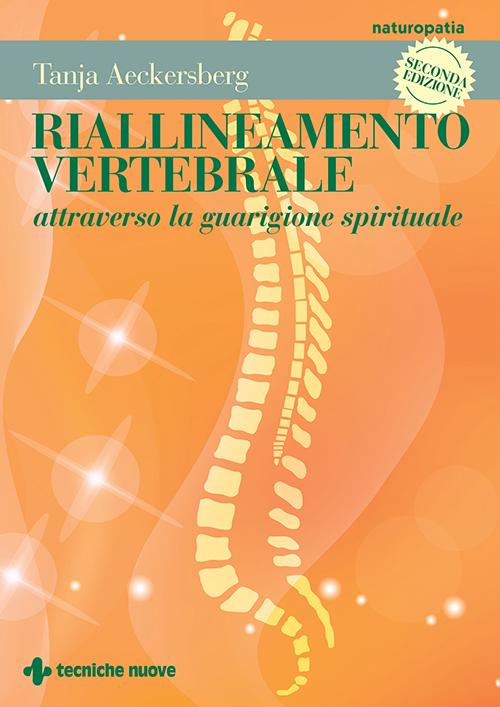Tecniche Nuove - Riallineamento vertebrale