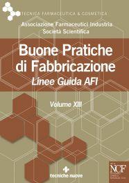 Tecniche Nuove - Buone Pratiche di Fabbricazione – Vol. XIII