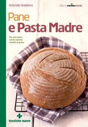 Tecniche Nuove - Pane e Pasta Madre