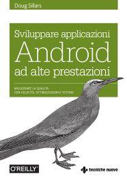 Tecniche Nuove - Sviluppare applicazioni Android ad alte prestazioni