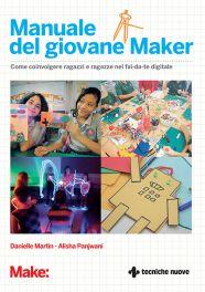 Tecniche Nuove - Manuale del giovane Maker