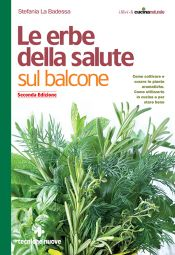 Tecniche Nuove - Le erbe della salute sul balcone