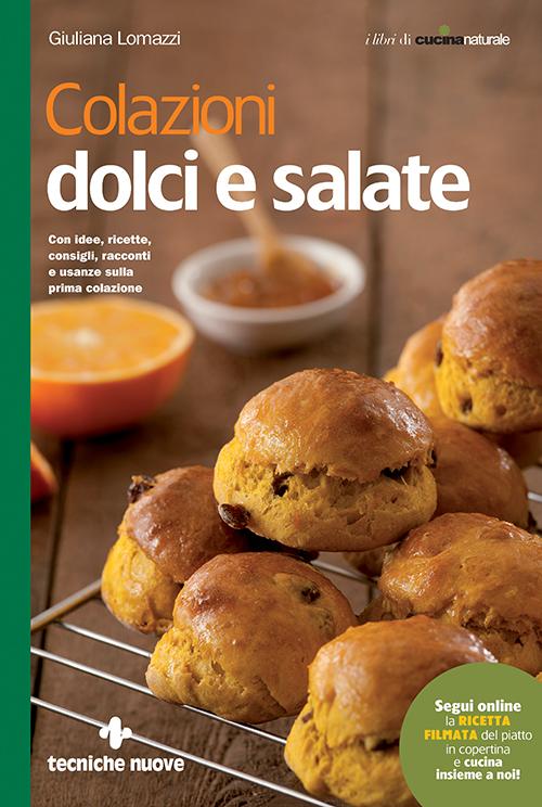 Tecniche Nuove - Colazioni dolci e salate