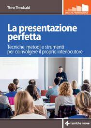 Tecniche Nuove - La presentazione perfetta