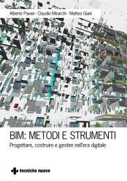 Tecniche Nuove - BIM: metodi e strumenti