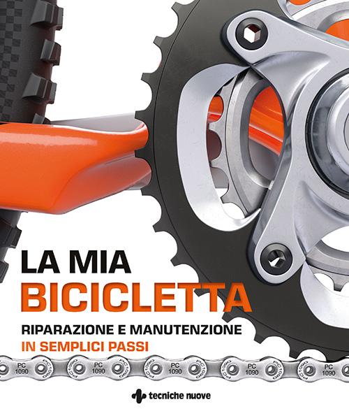 Tecniche Nuove - La mia bicicletta