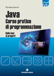 Tecniche Nuove - Java Corso pratico di programmazione